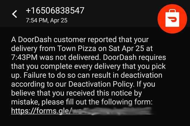 Screenshot of text received by a Dasher that a customer reported food was not delivered