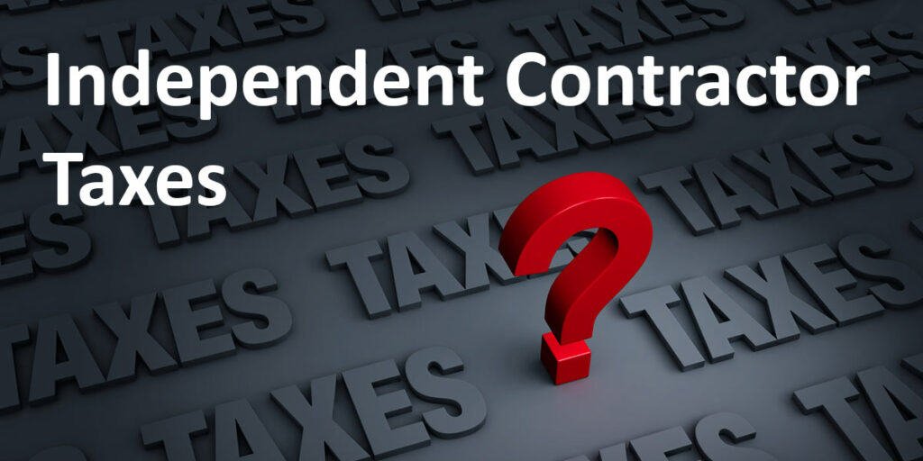 "Red Question Mark over grey background with label ""Independent Contractor Taxes."""