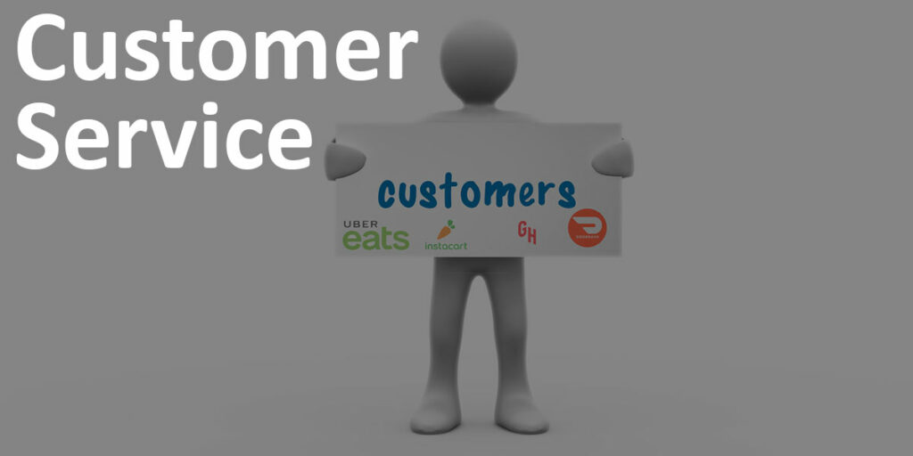 """Customer Service label next to figuring holding """"Customers"""" sign with Uber Eats, Instacart, Grubhub and Doordash logos"""