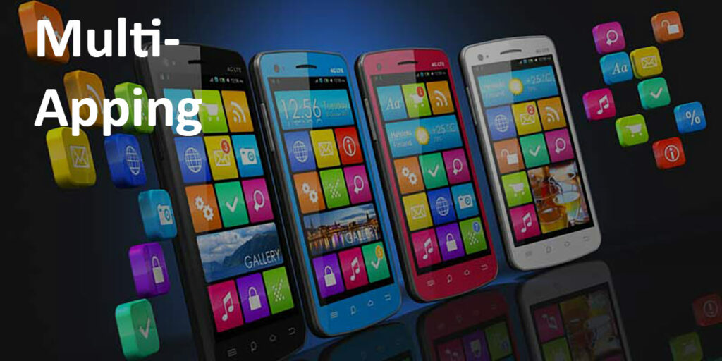 """Multi-Apping"" label over image of several smartphones and several app icons."