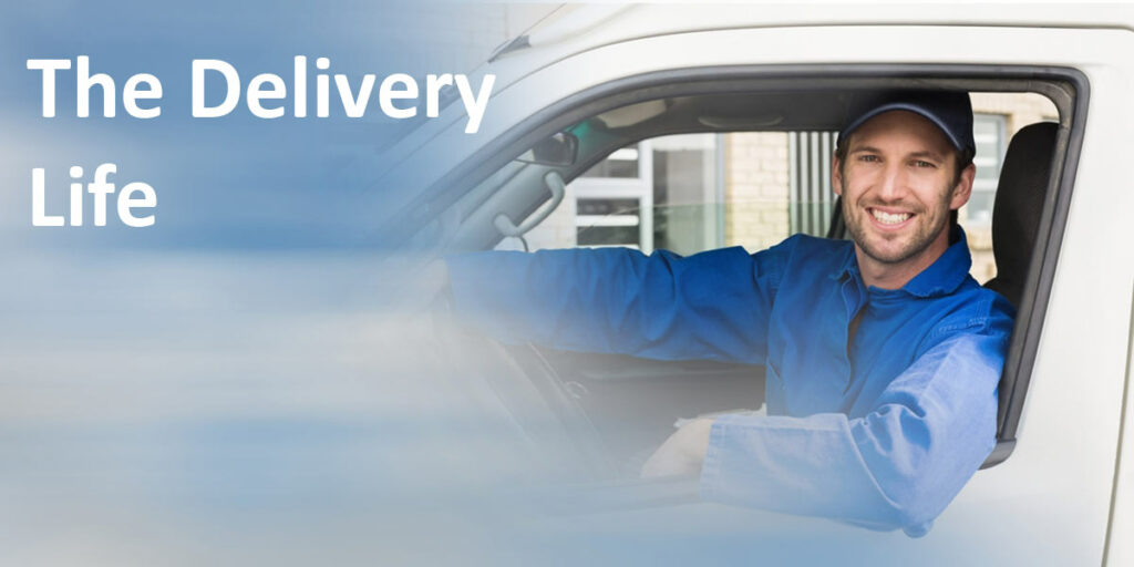 The Delivery Life label over image of delivery person behind a steering wheel.