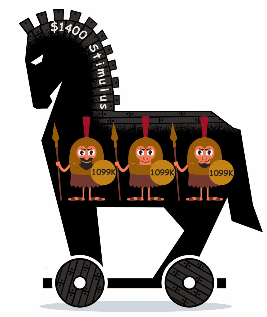 Cartoon of Trojan Horse with $1400 Stimulus label on its main, with three soldier characters holding shields labeled 1099K.