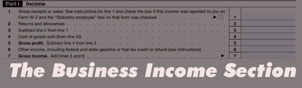 The Business Income Section of IRS Schedule C