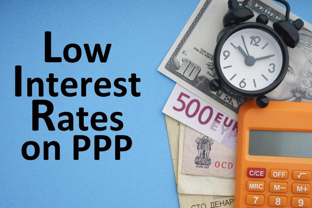 Text saying Low Interest Rates on PPP. To the right are a calculator and a clock indicating time is running out, on top of various types of currency.