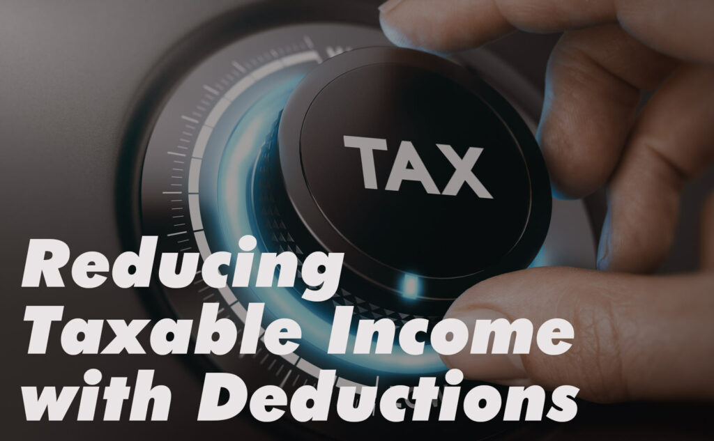 """Fingers turning a tax knob with blue light downward, with label """"Reducing taxable income with deductions."""""""