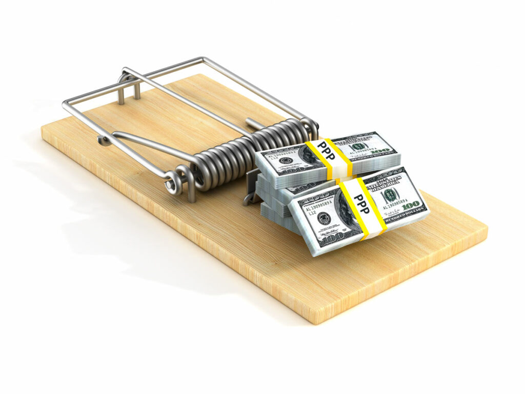PPP Loan Fraud illustrated by stacks of PPP loan money sitting as bait in a mouse trap.
