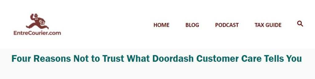 """Screenshot from this article under its original title """"Four reasons not to trust what Doordash customer care tells you."""""""