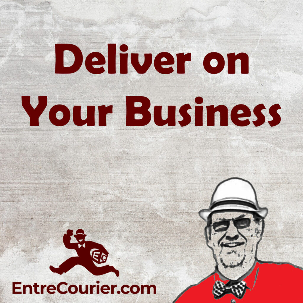 The Deliver on Your Business podcast album art with sketch of the EntreCourier and the EntreCourier logo.