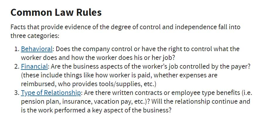 """Screenshot of the Common Law Rules that the IRS uses to determine whether someone is an employee or independent contractor, with questions about independence of the relationship including Financial, """"whether expenses are reimbursed."""""""