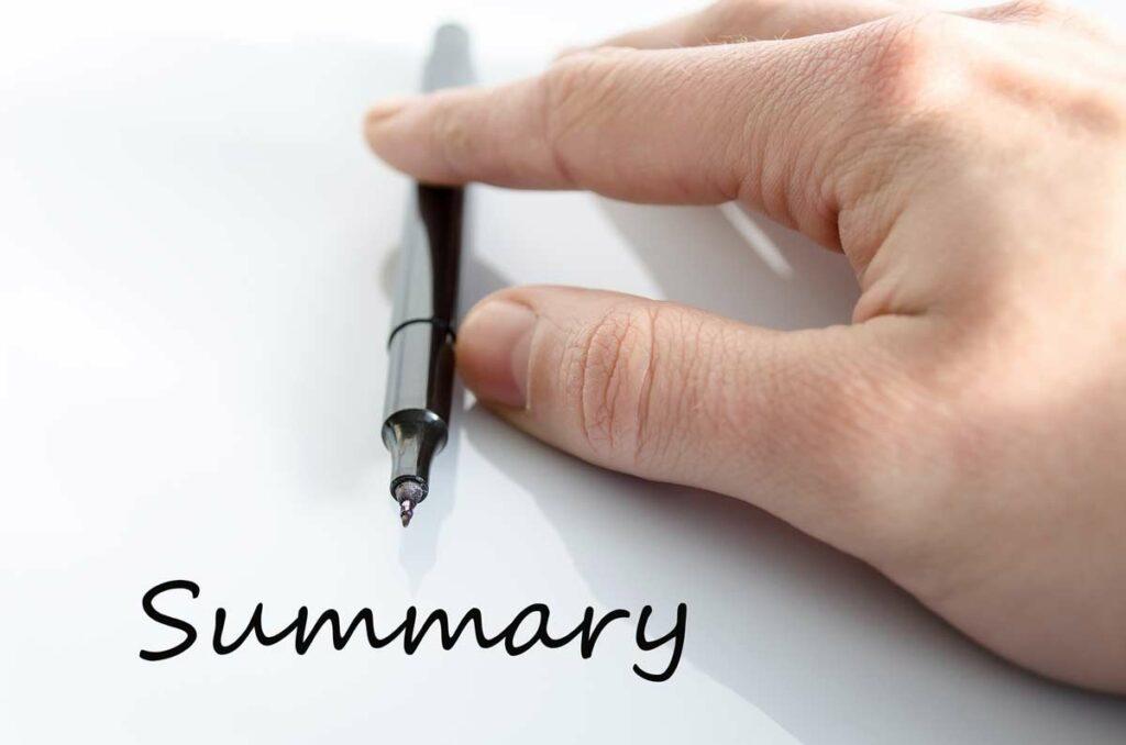 Summary written in script below a fountain pen held by a hand.